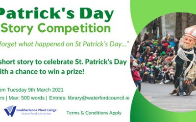 Waterford & County Libraries St Patricks Day Short Story Competition